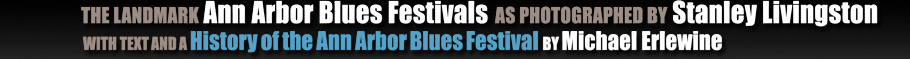 Ann Arbor Blues Festivals by Stanley Livingston